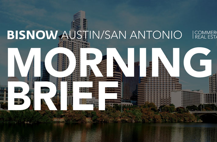 15 Things You Need to Know this Morning (Austin/San Antonio), Powered By CIVIC Multifamily