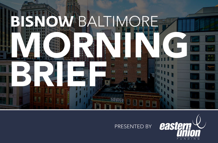 Eastern Union Funding Presents: 15 Things You Need to Know this Morning (Baltimore)