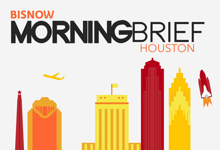 15 Things You Need to Know this Morning (Houston)