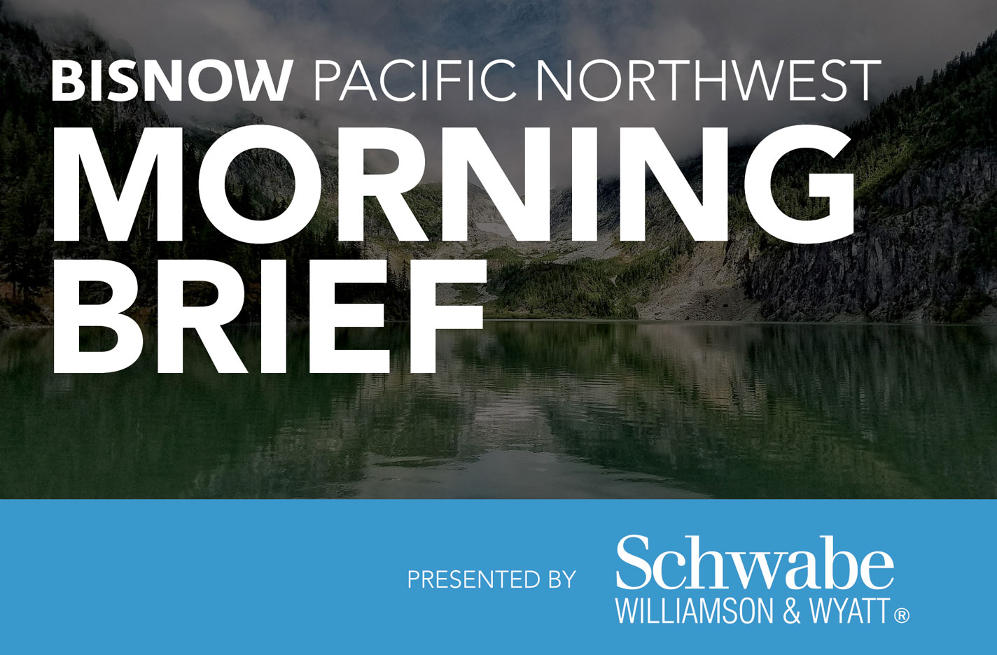 15 Things You Need to Know this Morning (Pacific Northwest)